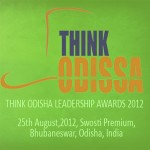 Think Odisha Leadership Awards 2012