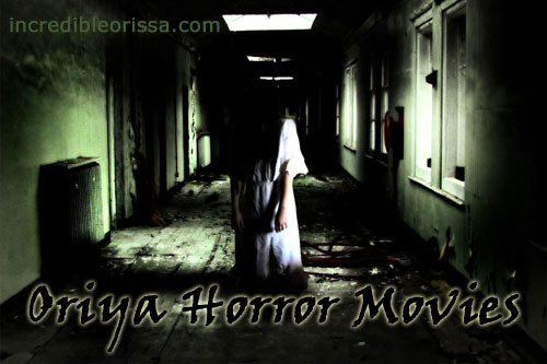 Oriya Horror Movies in Ollywood