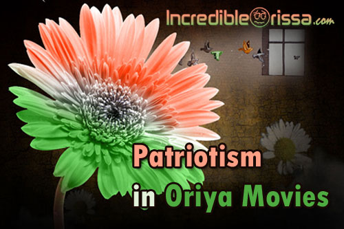 Patriotism in Oriya Films