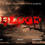 Blood new Oriya Film
