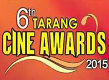 6th Tarang Cine Awards 2015