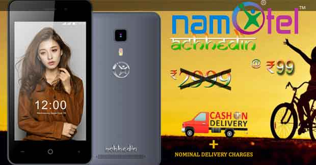 Namotel Achhe Din Smartphone at Rs 99