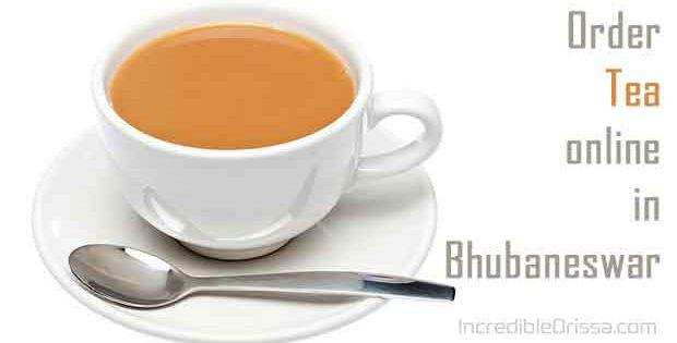 Order Tea Online in Bhubaneswar
